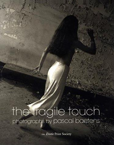 The Fragile Touch by Pascal Baetens